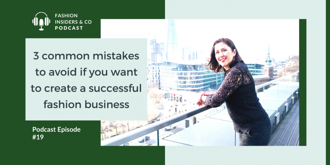 mistakes to avoid to create a successful fashion business